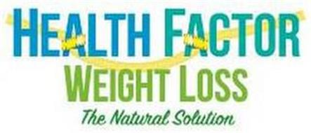 HEALTH FACTOR WEIGHT LOSS THE NATURAL SOLUTION