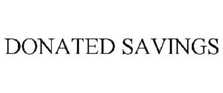 DONATED SAVINGS