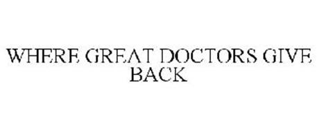 WHERE GREAT DOCTORS GIVE BACK