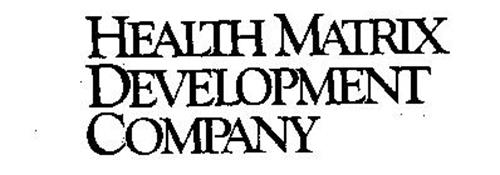 HEALTH MATRIX DEVELOPMENT COMPANY