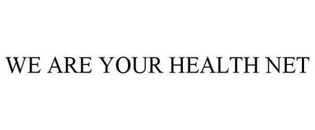 WE ARE YOUR HEALTH NET
