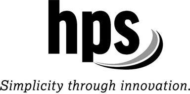 HPS SIMPLICITY THROUGH INNOVATION.