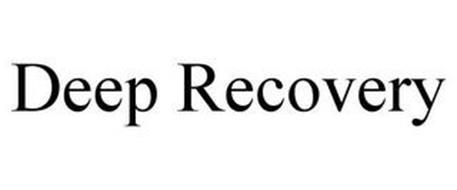 DEEP RECOVERY