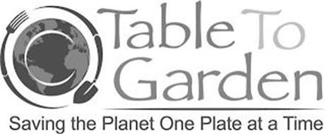 C TABLE TO GARDEN SAVING THE PLANET ONEPLATE AT A TIME