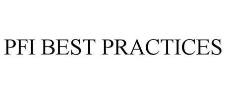 PFI BEST PRACTICES