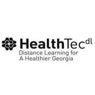 HEALTHTECDL DISTANCE LEARNING FOR A HEALTHIER GEORGIA