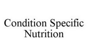 CONDITION SPECIFIC NUTRITION