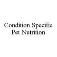CONDITION SPECIFIC PET NUTRITION