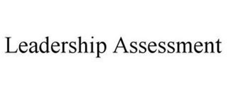 LEADERSHIP ASSESSMENT