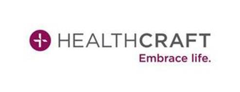 HEALTHCRAFT EMBRACE LIFE.