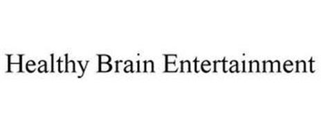 HEALTHY BRAIN ENTERTAINMENT