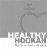 HEALTHY HOOKAH THE BETTER WAY TO HOOKAH