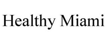 HEALTHY MIAMI