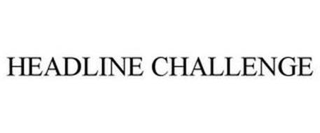 HEADLINE CHALLENGE