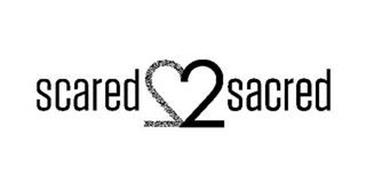 SCARED 22 SACRED