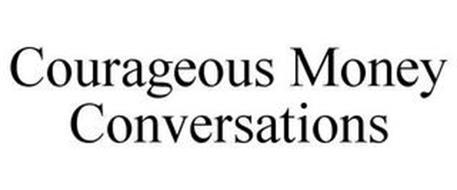 COURAGEOUS MONEY CONVERSATIONS