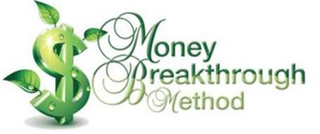 MONEY BREAKTHROUGH METHOD