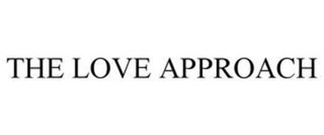 THE LOVE APPROACH