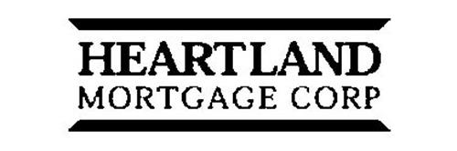 HEARTLAND MORTGAGE CORP