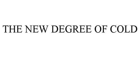 THE NEW DEGREE OF COLD