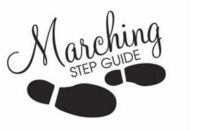 MARCHING STEP GUIDE