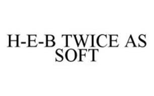H-E-B TWICE AS SOFT