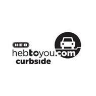 H-E-B HEBTOYOU.COM CURBSIDE