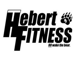 THEBERT FITNESS THF DO WAKE THE BEAR. HF