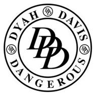 DYAH DANGEROUS DAVIS