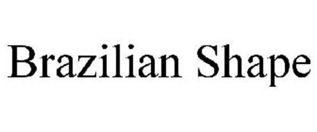BRAZILIAN SHAPE