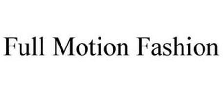 FULL MOTION FASHION