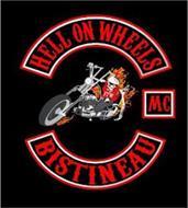 HELL ON WHEELS BISTINEAU MC FTW