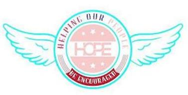 HELPING OUR PEOPLE BE ENCOURAGED HOPE