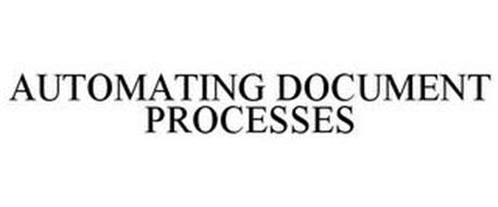 AUTOMATING DOCUMENT PROCESSES