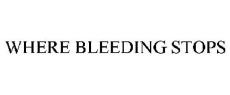 WHERE BLEEDING STOPS