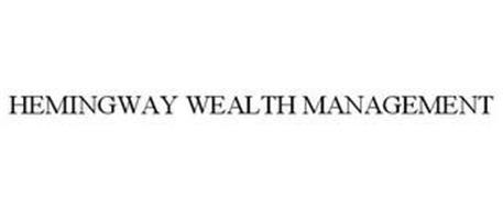HEMINGWAY WEALTH MANAGEMENT