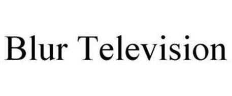 BLUR TELEVISION