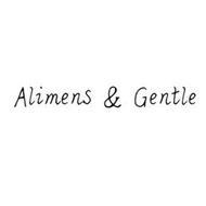 ALIMENS & GENTLE