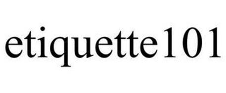 ETIQUETTE101