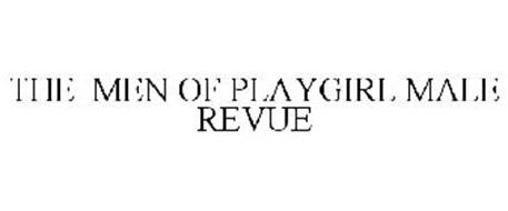 THE MEN OF PLAYGIRL MALE REVUE