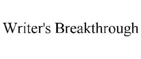 WRITER'S BREAKTHROUGH