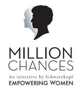 MILLION CHANCES AN INITIATIVE BY SCHWARZKOPF EMPOWERING WOMEN