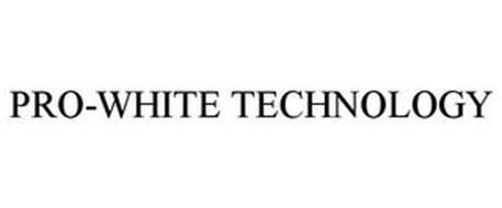 PRO-WHITE TECHNOLOGY