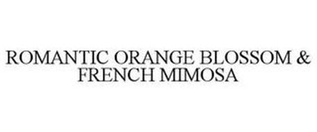 ROMANTIC ORANGE BLOSSOM & FRENCH MIMOSA