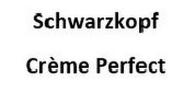 SCHWARZKOPF CRÈME PERFECT