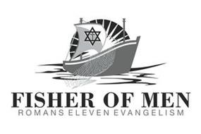 FISHER OF MEN ROMANS ELEVEN EVANGELISM