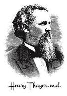 HENRY THAYER M.D.