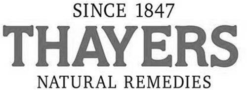 SINCE 1847 THAYERS NATURAL REMEDIES