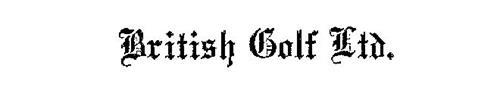 BRITISH GOLF LTD.