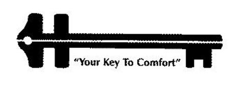 """""""YOUR KEY TO COMFORT"""""""